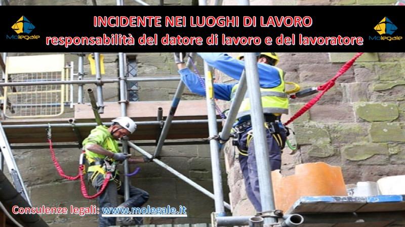incidente nei luoghi di lavoro responsabilità del datore di lavoro e del lavoratore